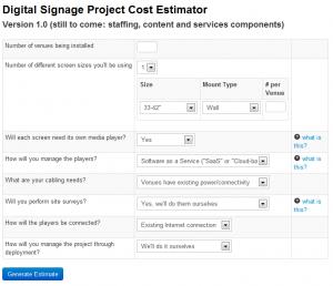 digital signage project cost estimator