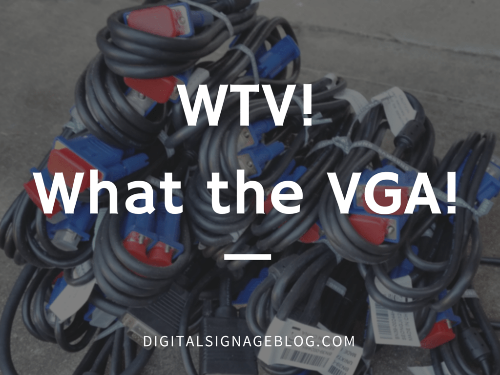 WTV - What The VGA