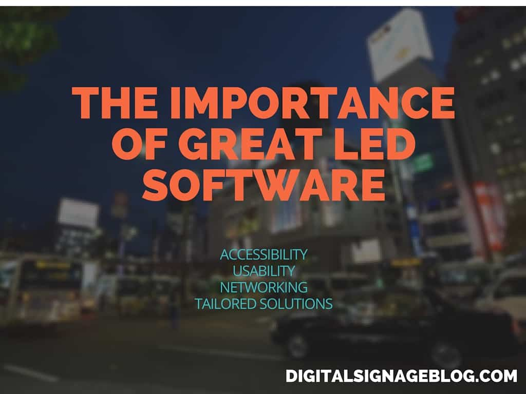 THE IMPORTANCE OF GREAT LED SOFTWARE