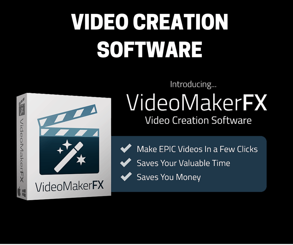 Video Creation Software VideoMakerFX