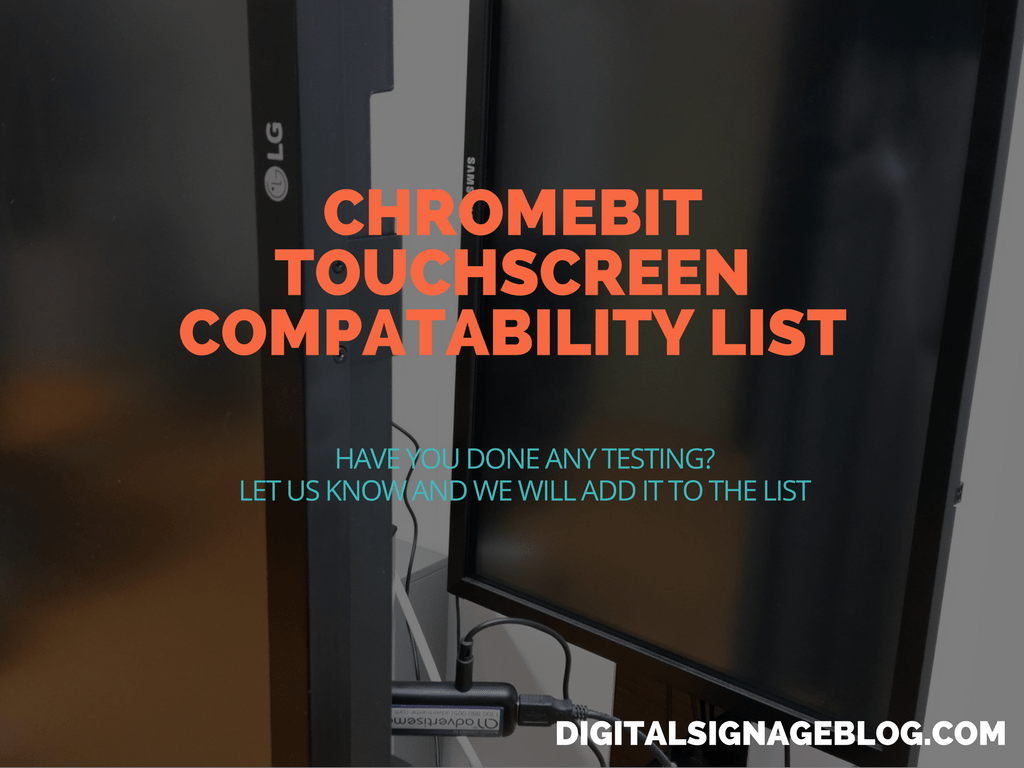 CHROMEBIT TOUCHSCREEN COMPATABILITY LIST