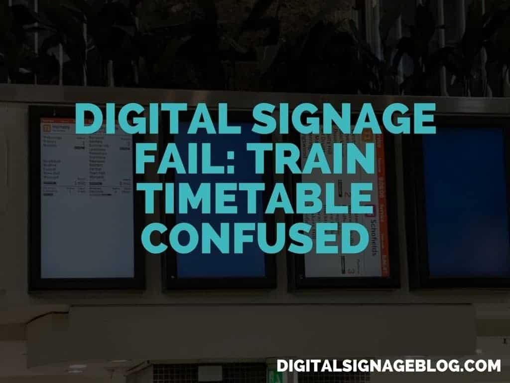 DIGITAL-SIGNAGE-FAIL-TRAIN-TIMETABLE-CONFUSED