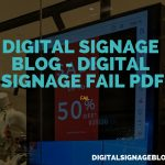 Digital Signage Blog - Digital Signage Fail - PDF header