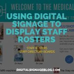 Digital Signage Blog - USING DIGITAL SIGNAGE TO DISPLAY STAFF ROSTERS